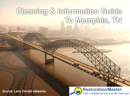 Complete Guide to Local Cleaning, Restoration and Information for Memphis, TN