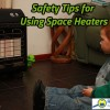Use space heaters safely.