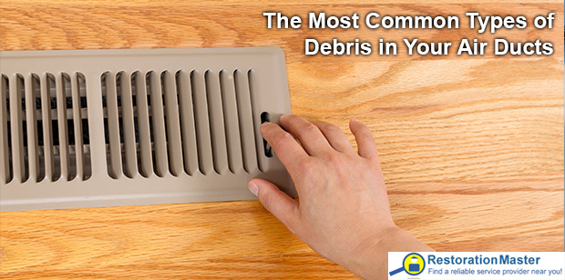 Most Common Types of Debris in Air Ducts