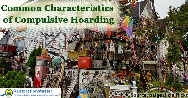 Common Characteristics Of Compulsive Hoarding