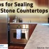 Tips for sealing natural stone countertops.