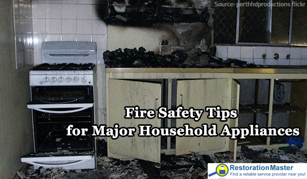 Fire Safety Tips For Major Household Appliances