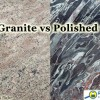 Honed granite versus polished granite.