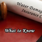 What to know when filing a water damage insurance claim.