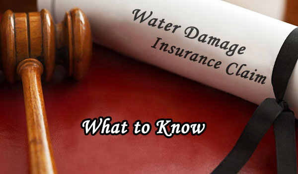 Water Damage Insurance Claim Tips What You Need To Know