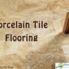 Everything you need to know about porcelain tile flooring.
