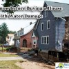 Buying a house with water damage is quite risky.