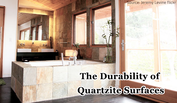 The beauty and durability of quartzite makes it a woerthy investment.