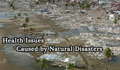 Main Health Issues Caused by Natural Disasters