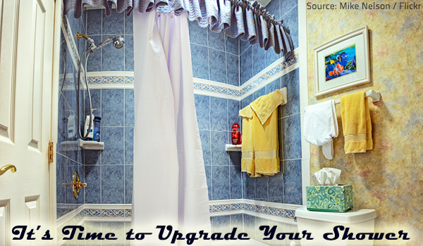 A shower upgrade will drastically improve your bathing experience.