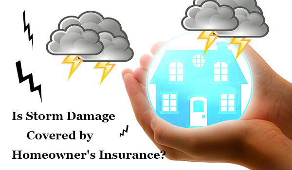 Storm damage coverage depends on the type of your homeowner's insurance policy.